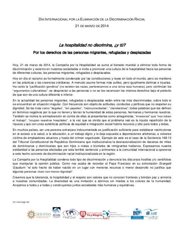 DÍA INTERNACIONAL POR LA ELIMINACIÓN DE LA DISCRIMINACIÓN RACIAL 21 DE MARZO DE 2014 La hospitalidad no discrimina, ¿y tú?...
