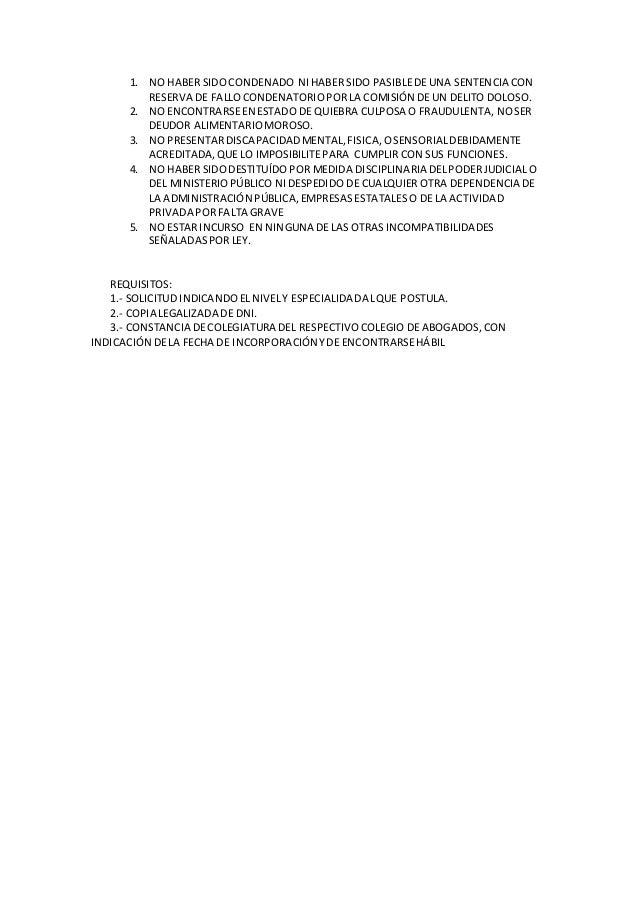 1. NO HABER SIDOCONDENADO NIHABER SIDO PASIBLEDE UNA SENTENCIA CON RESERVA DE FALLOCONDENATORIOPORLA COMISIÓN DE UN DELITO...