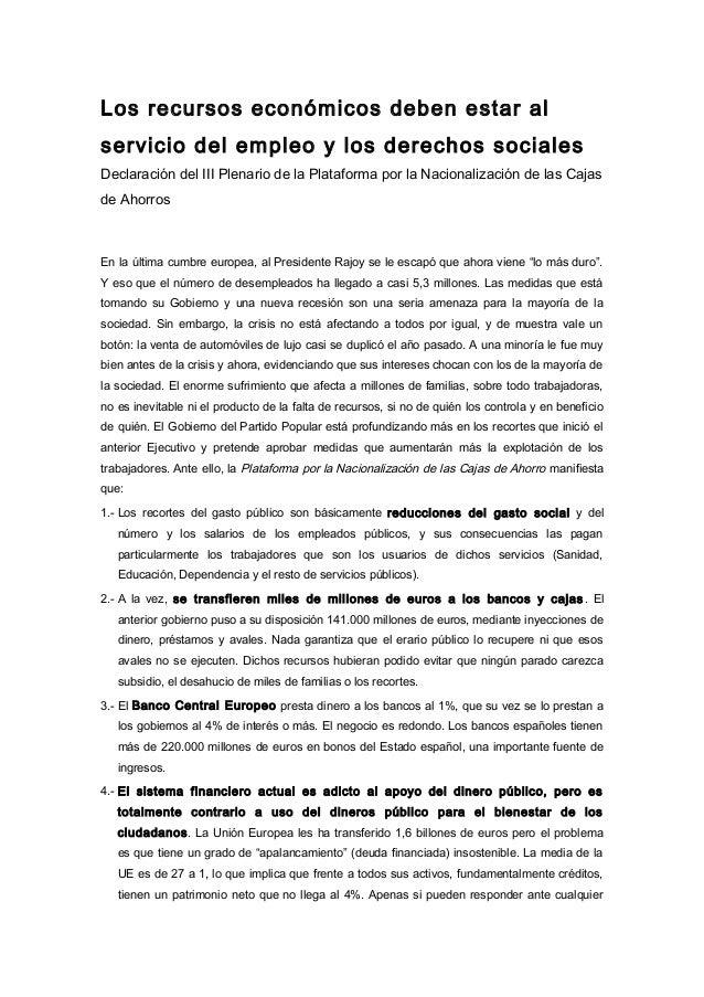 Los recursos económicos deben estar al  servicio del empleo y los derechos sociales  Declaración del III Plenario de la Pl...