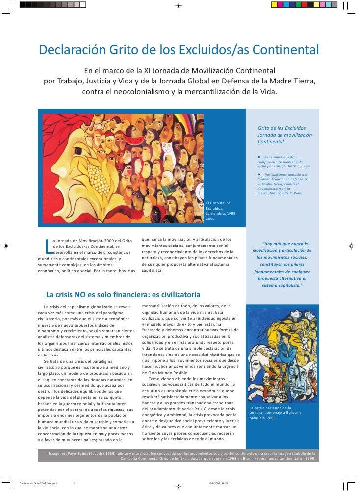 Declaración Grito de los Excluidos/as Continental                                 En el marco de la XI Jornada de Moviliza...