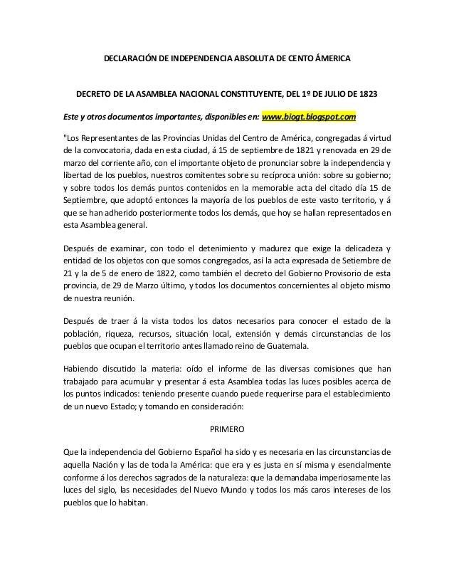 DECLARACIÓN DE INDEPENDENCIA ABSOLUTA DE CENTO ÁMERICA  DECRETO DE LA ASAMBLEA NACIONAL CONSTITUYENTE, DEL 1º DE JULIO DE ...