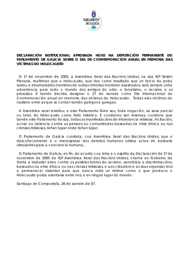 DECLARACIÓN INSTITUCIONAL APROBADA HOXE NA DEPUTACIÓN PERMANENTE DOPARLAMENTO DE GALICIA SOBRE O DÍA DE CONMEMORACIÓN ANUA...