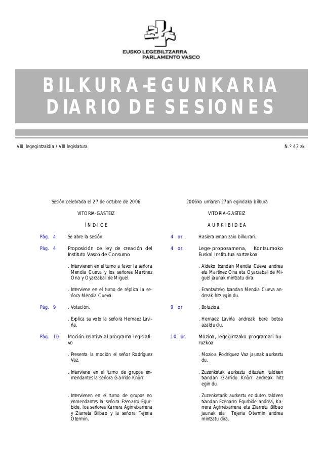 VIII. legegintzaldia / VIII legislatura N.º 42 zk. 2006.10.27 / 27.10.2006 1 Sesión celebrada el 27 de octubre de 2006 VIT...