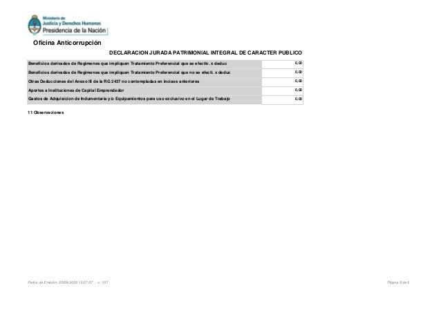 11 Observaciones Beneficios derivados de Regimenes que impliquen Tratamiento Preferencial que se efectiv. x deduc 0,00 Ben...