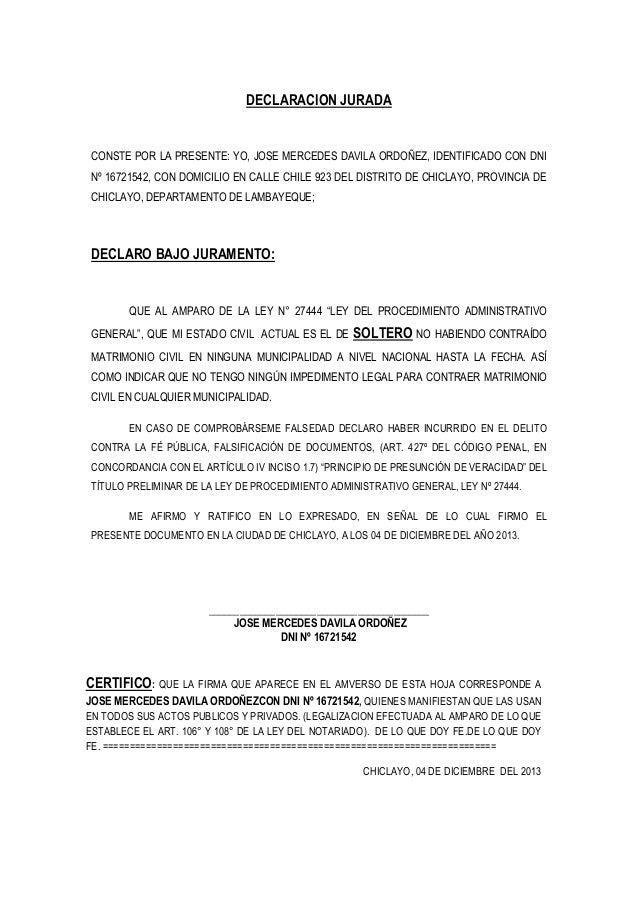 DECLARACION JURADA  CONSTE POR LA PRESENTE: YO, JOSE MERCEDES DAVILA ORDOÑEZ, IDENTIFICADO CON DNI Nº 16721542, CON DOMICI...