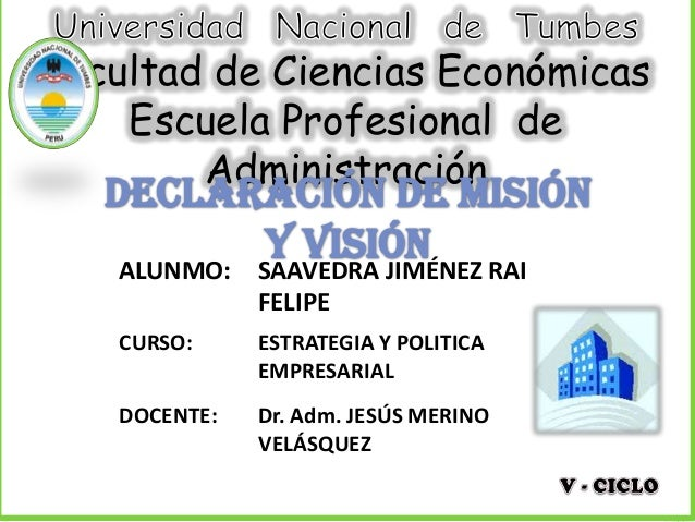Facultad de Ciencias EconómicasEscuela Profesional deAdministraciónALUNMO: SAAVEDRA JIMÉNEZ RAIFELIPEDOCENTE: Dr. Adm. JES...