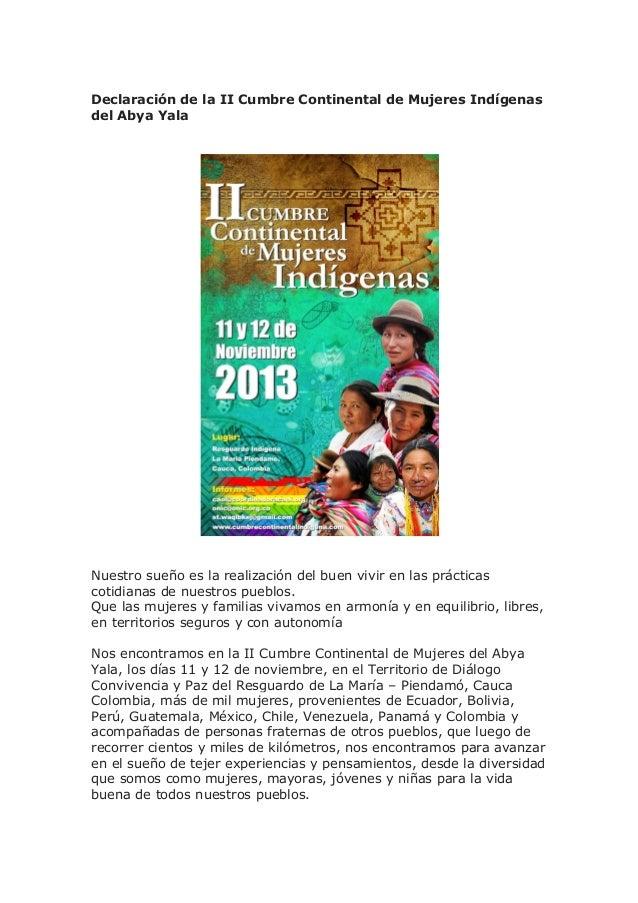 Declaración de la II Cumbre Continental de Mujeres Indígenas del Abya Yala  Nuestro sueño es la realización del buen vivir...