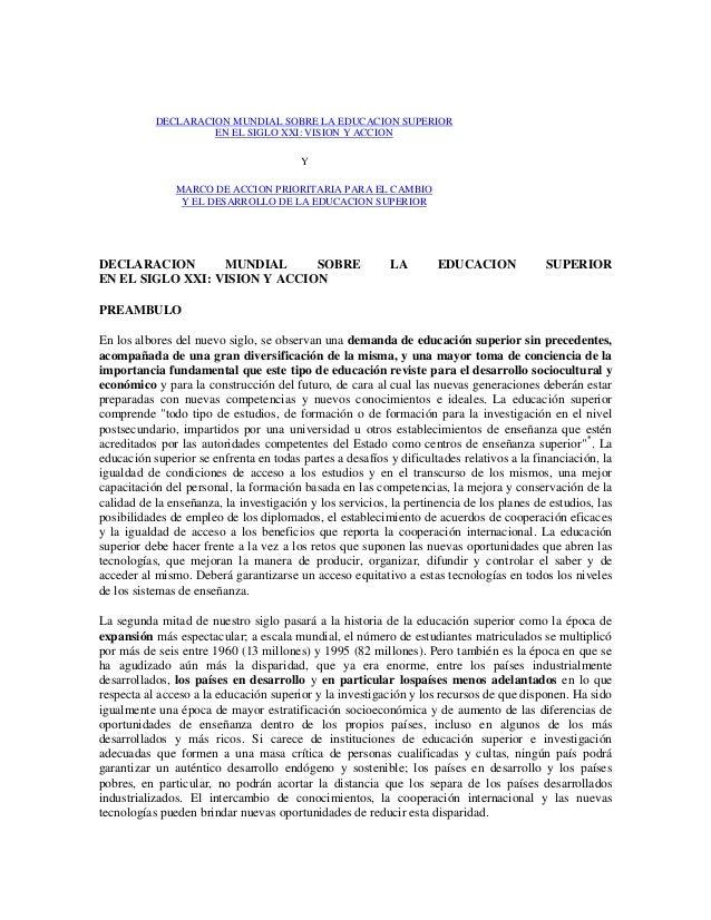 DECLARACION MUNDIAL SOBRE LA EDUCACION SUPERIOR                    EN EL SIGLO XXI: VISION Y ACCION                       ...
