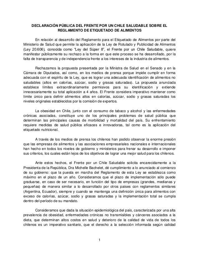 1  DECLARACIÓN PÚBLICA DEL FRENTE POR UN CHILE SALUDABLE SOBRE EL REGLAMENTO DE ETIQUETADO DE ALIMENTOS  En relación al de...