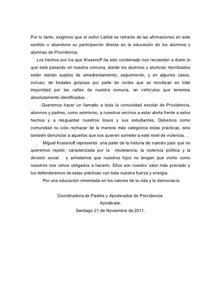 Por lo tanto, exigimos que el señor Labbé se retracte de las afirmaciones en estesentido o abandone su participación direc...