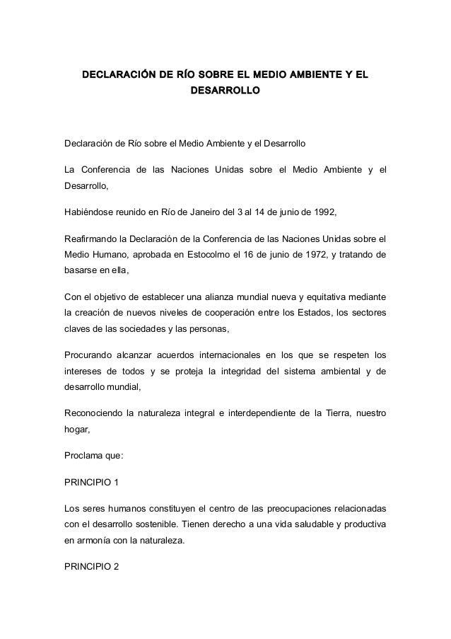 DECLARACIÓN DE RÍO SOBRE EL MEDIO AMBIENTE Y EL DESARROLLO Declaración de Río sobre el Medio Ambiente y el Desarrollo La C...