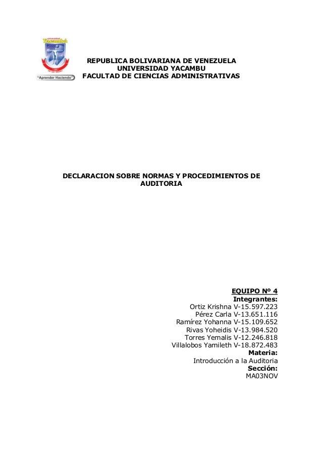 REPUBLICA BOLIVARIANA DE VENEZUELA UNIVERSIDAD YACAMBU FACULTAD DE CIENCIAS ADMINISTRATIVAS DECLARACION SOBRE NORMAS Y PRO...