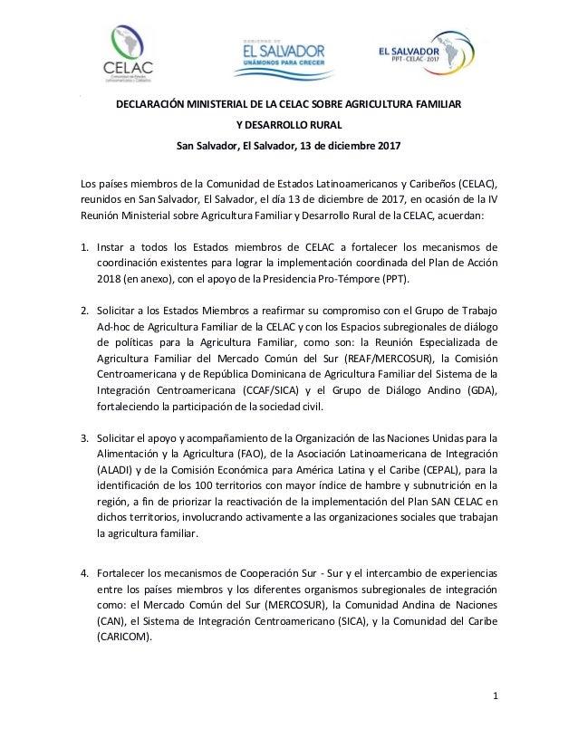 1 DECLARACIÓN MINISTERIAL DE LA CELAC SOBRE AGRICULTURA FAMILIAR Y DESARROLLO RURAL San Salvador, El Salvador, 13 de dicie...