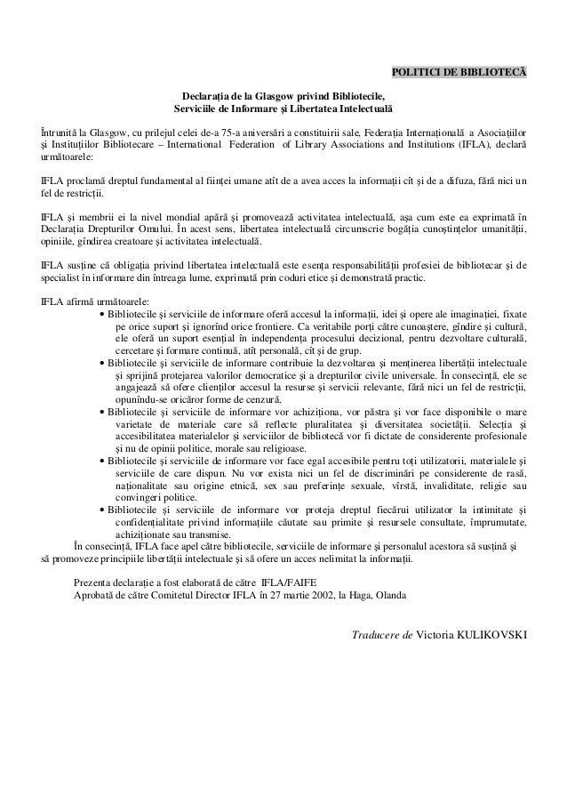 POLITICI DE BIBLIOTECĂ Declaraţia de la Glasgow privind Bibliotecile, Serviciile de Informare şi Libertatea Intelectuală Î...
