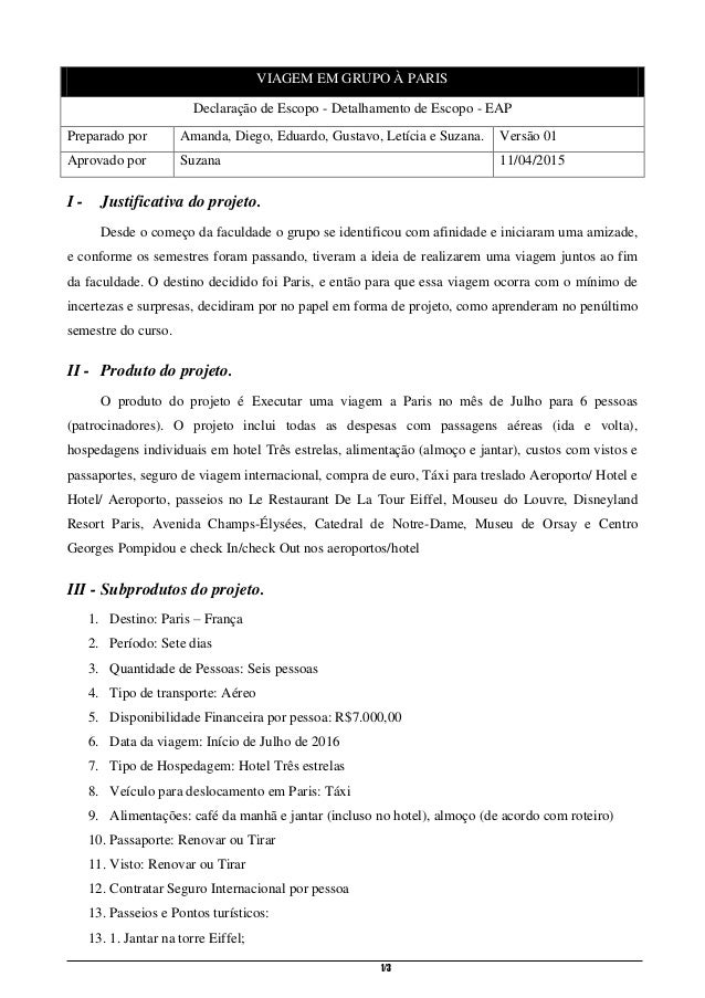 1/3 VIAGEM EM GRUPO À PARIS Declaração de Escopo - Detalhamento de Escopo - EAP Preparado por Amanda, Diego, Eduardo, Gust...