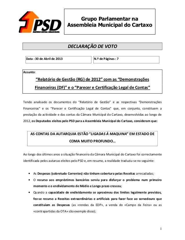 1Grupo Parlamentar naAssembleia Municipal do CartaxoDECLARAÇÃO DE VOTOData : 30 de Abril de 2013 N.º de Páginas : 7Assunto...