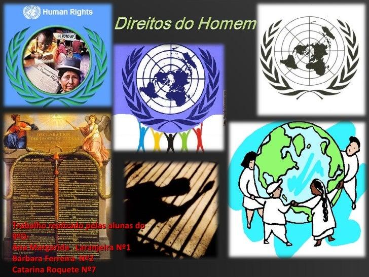 Trabalho realizado pelas alunas do 9ºD:  Ana Margarida  Laranjeira Nº1 Bárbara Ferreira  Nº2 Catarina Roquete Nº7 Pilar d'...