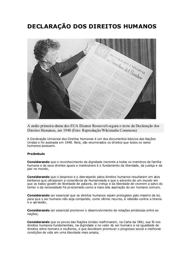 DECLARAÇÃO DOS DIREITOS HUMANOS A então primeira-dama dos EUA Eleanor Roosevelt segura o texto da Declaração dos Direitos ...