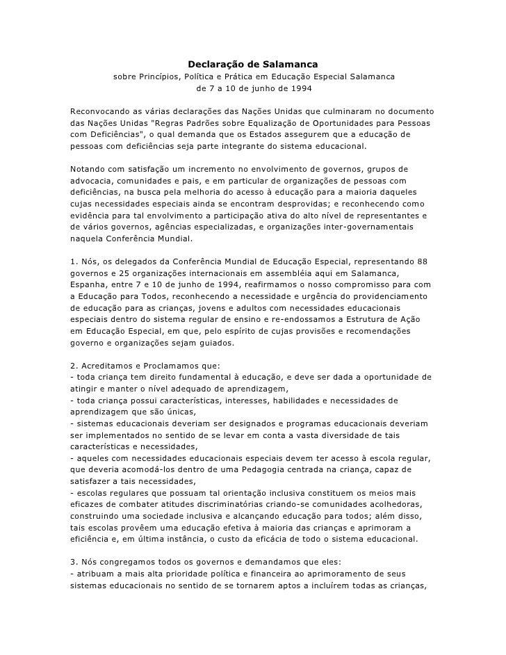 Declaração de Salamanca sobre Princípios, Política e Prática em Educação Especial Salamanca de 7 a 10 de junho de 1994<br ...