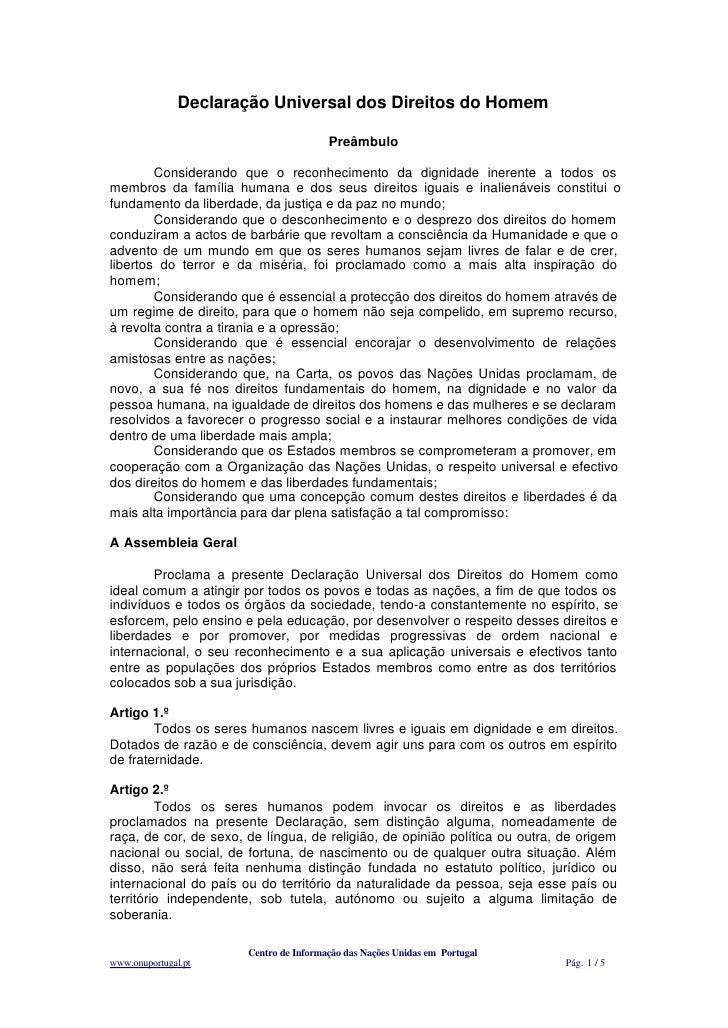 Declaração Universal dos Direitos do Homem                                          Preâmbulo          Considerando que o ...