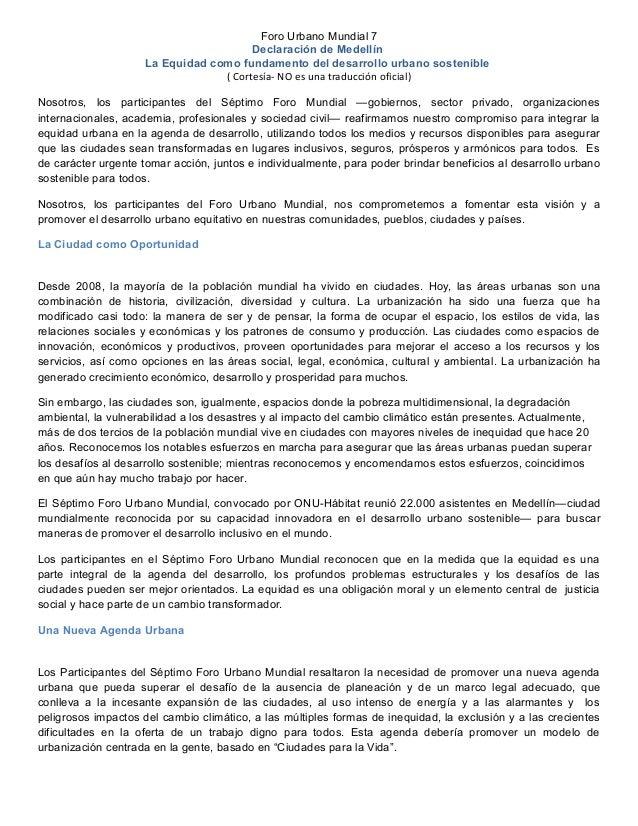 Foro Urbano Mundial 7 Declaración de Medellín La Equidad como fundamento del desarrollo urbano sostenible ( Cortesía- NO e...