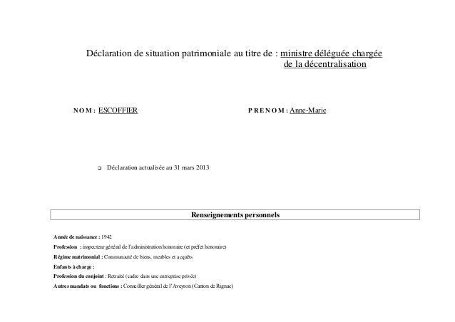 Déclaration de situation patrimoniale au titre de : ministre déléguée chargée                                             ...