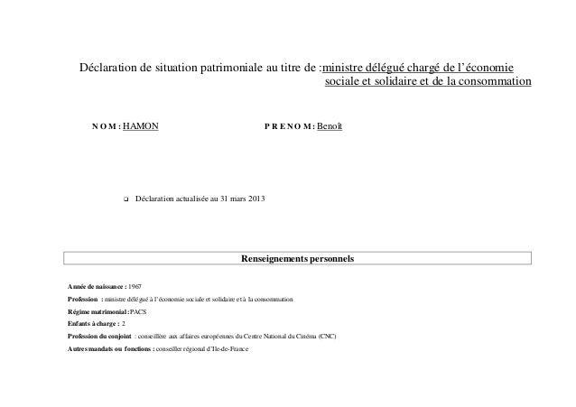 Déclaration de situation patrimoniale au titre de :ministre délégué chargé de l'économiesociale et solidaire et de la cons...