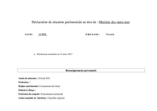 Déclaration de situation patrimoniale au titre de : Ministre des outre-mer       NOM:            LUREL                    ...