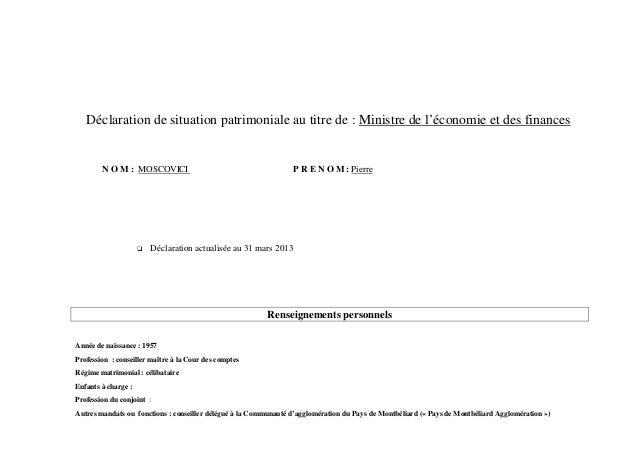 Déclaration de situation patrimoniale au titre de : Ministre de l'économie et des finances        N O M : MOSCOVICI       ...