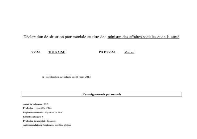 Déclaration de situation patrimoniale au titre de : ministre des affaires sociales et de la santé         NOM:            ...