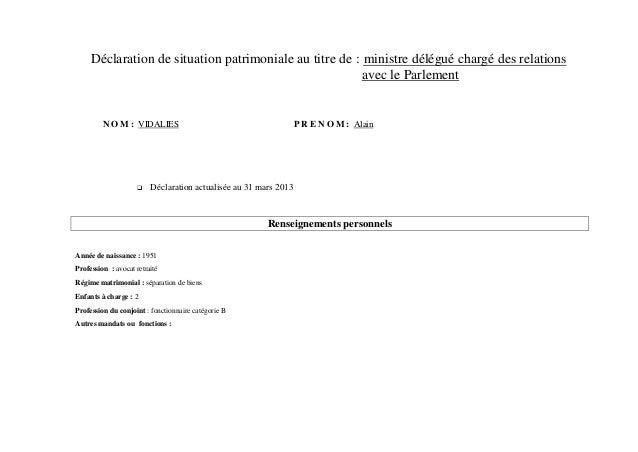 Déclaration de situation patrimoniale au titre de : ministre délégué chargé des relations                                 ...