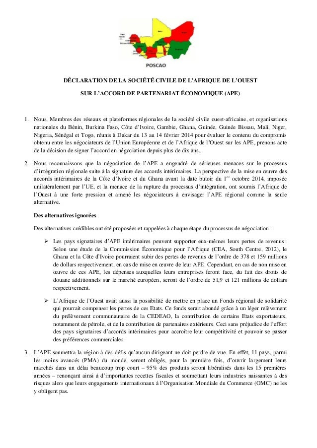 DÉCLARATION DE LA SOCIÉTÉ CIVILE DE L'AFRIQUE DE L'OUEST SUR L'ACCORD DE PARTENARIAT ÉCONOMIQUE (APE)  1. Nous, Membres de...