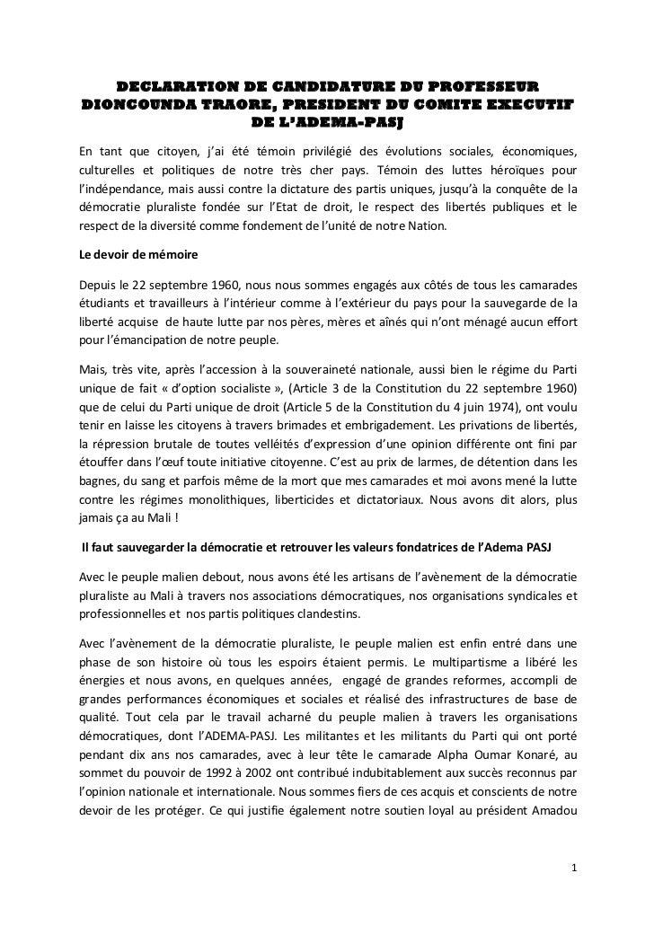DECLARATION DE CANDIDATURE DU PROFESSEUR       DIONCOUNDA TRAORE, PRESIDENT DU COMITE EXECUTIF                       DE L'...