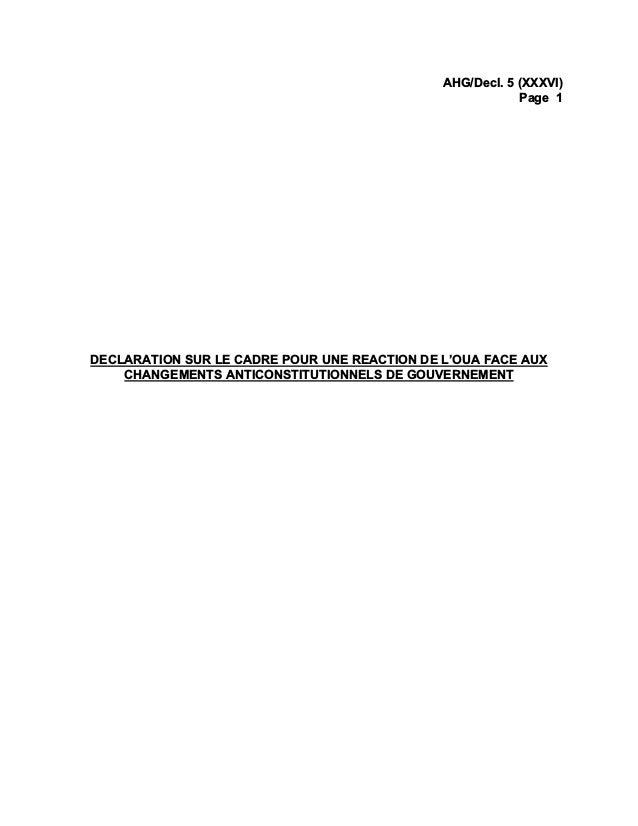 AHG/Decl. 5 (XXXVI) Page 1 DECLARATION SUR LE CADRE POUR UNE REACTION DE L'OUA FACE AUX CHANGEMENTS ANTICONSTITUTIONNELS D...