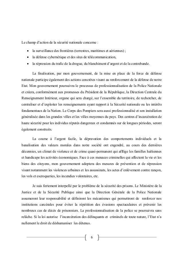 6 Le champ d'action de la sécurité nationale concerne :  la surveillance des frontières (terrestres, maritimes et aérienn...