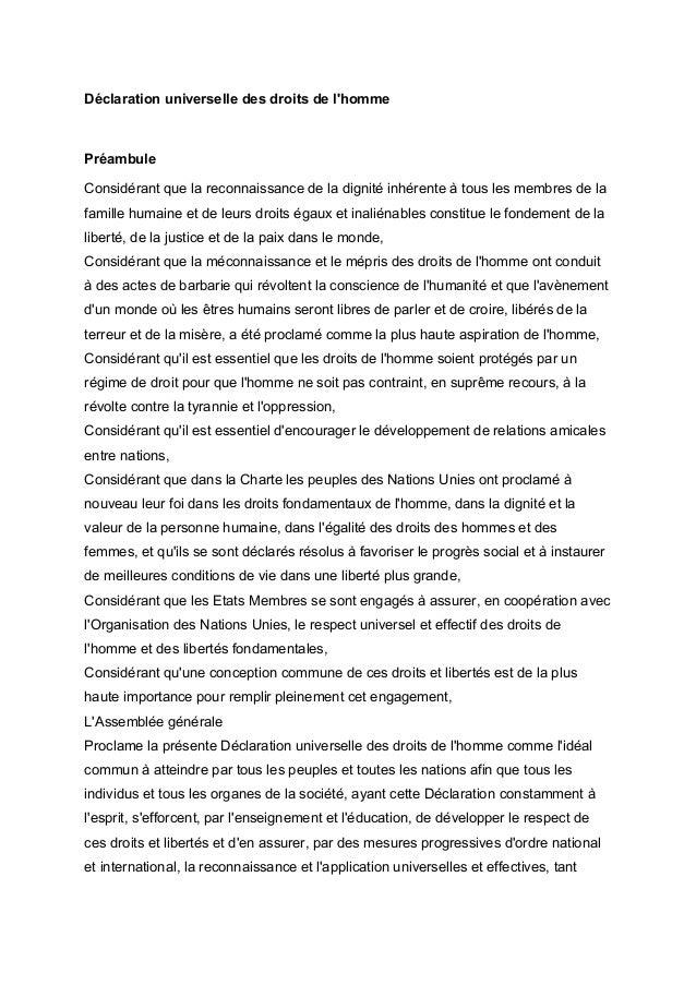 Déclaration universelle des droits de l'homme Préambule Considérant que la reconnaissance de la dignité inhérente à tous l...