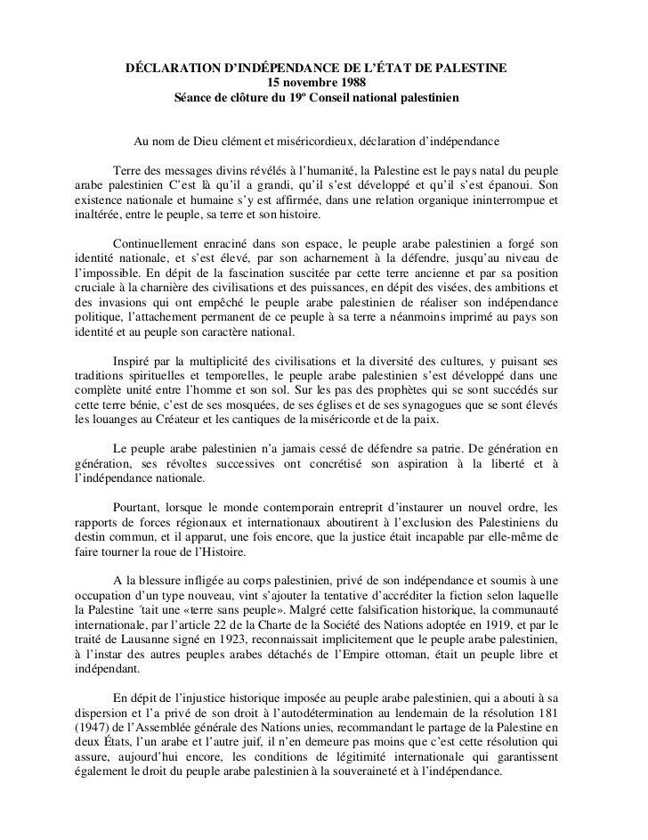DÉCLARATION D'INDÉPENDANCE DE L'ÉTAT DE PALESTINE                                15 novembre 1988               Séance de ...