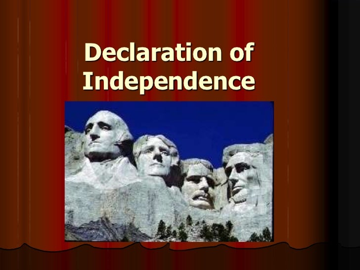 Declaration of Independence<br />