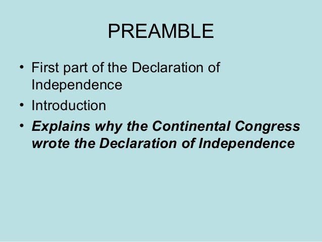 essay on the preamble Learn exactly what happened in this chapter, scene, or section of the  declaration of independence (1776) and what it means perfect for acing essays,  tests,.