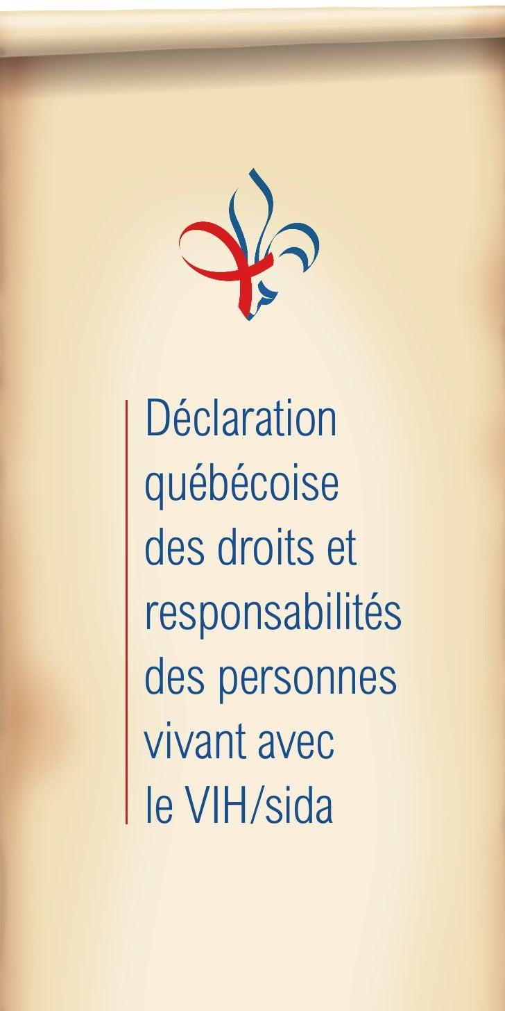 Déclaration québécoise des droits et responsabilités des personnes vivant avec le VIH/sida