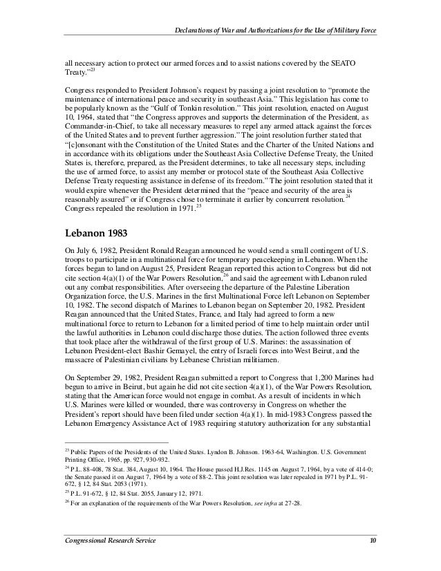 Declarations of War and Authorizations for the Use of Military Force Congressional Research Service 10 all necessary actio...