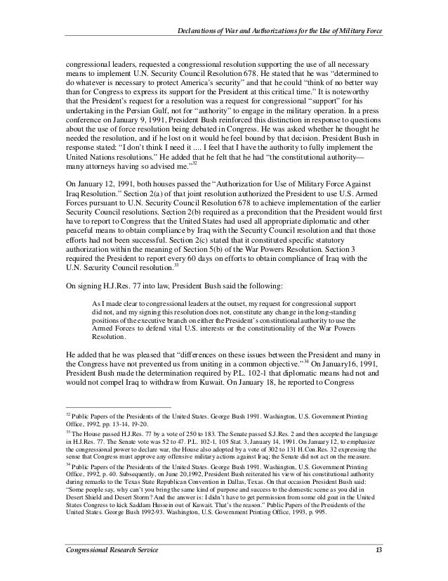 Declarations of War and Authorizations for the Use of Military Force Congressional Research Service 13 congressional leade...