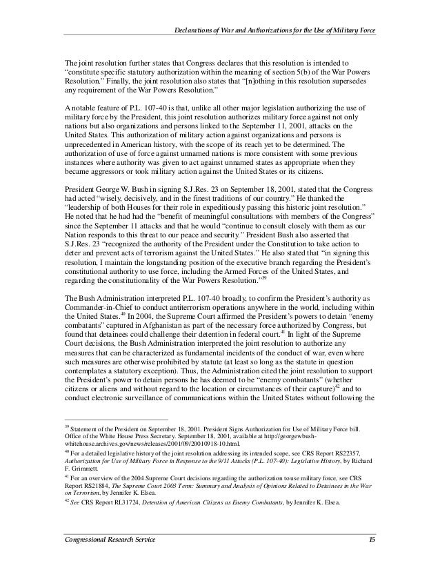 Declarations of War and Authorizations for the Use of Military Force Congressional Research Service 15 The joint resolutio...