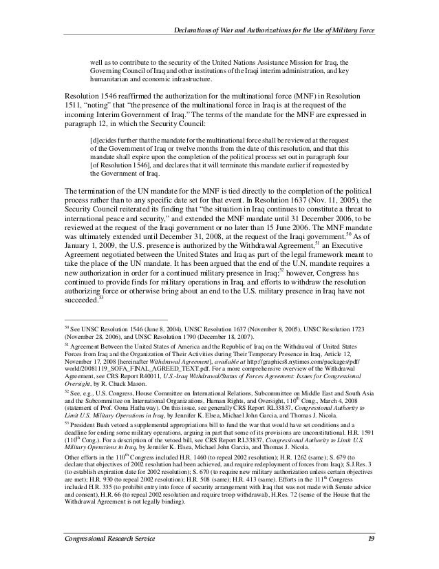 Declarations of War and Authorizations for the Use of Military Force Congressional Research Service 19 well as to contribu...