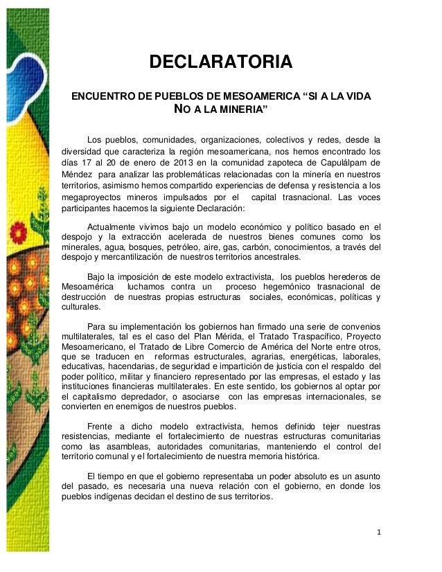 """DECLARATORIA  ENCUENTRO DE PUEBLOS DE MESOAMERICA """"SI A LA VIDA                  NO A LA MINERIA""""        Los pueblos, comu..."""