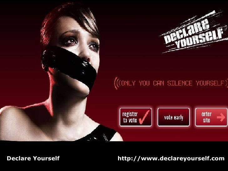 Declare Yourself  http://www.declareyourself.com