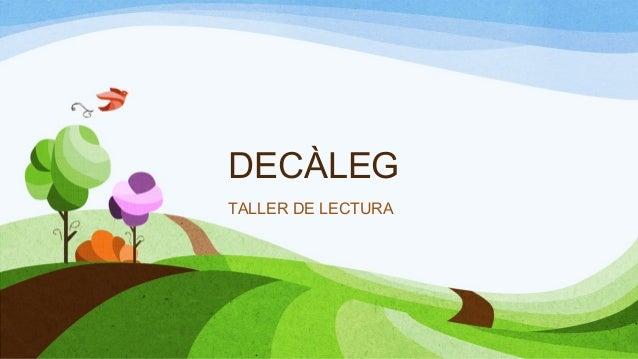 DECÀLEG TALLER DE LECTURA