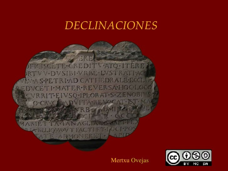 2ª DECLINACIÓN<br />Mertxu Ovejas<br />