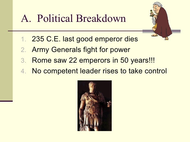 political decay in rome Political decline in ancient rome posted by nick efstathiadis in #general history , europe  the fall of rome is a subject that gets a lot of attention in history .