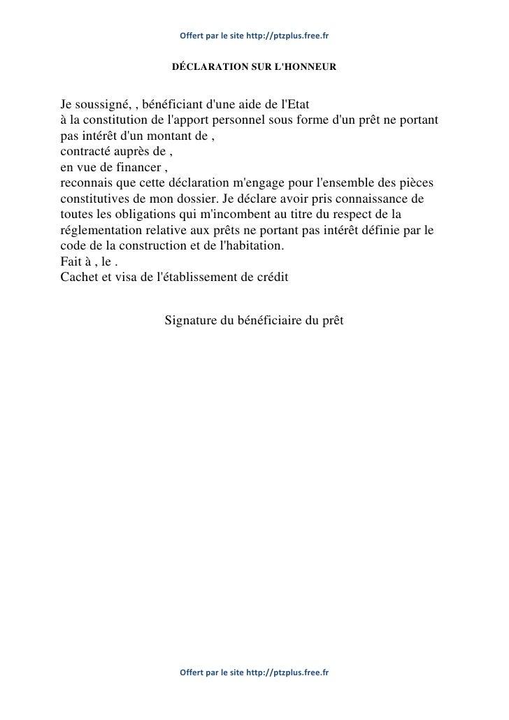 Offert par le site http://ptzplus.free.fr                    DÉCLARATION SUR LHONNEURJe soussigné, , bénéficiant dune aide...